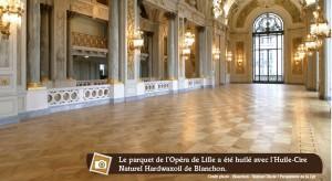 huile-cire sur parquet de l'Opéra de Lille
