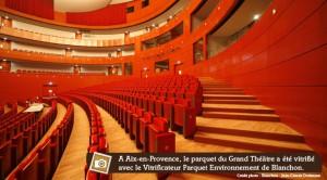 parquet vitrifié au Grand Théâtre d'Aix-en-Provence