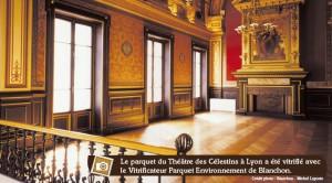 parquet vitrifié au Théâtre des Célestins à Lyon